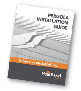 Start Building Your Pergola! - Heartland Pergolas